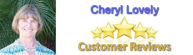 Cheryl Lovely 5 star reviews - Cheryl Lovely - Reviews